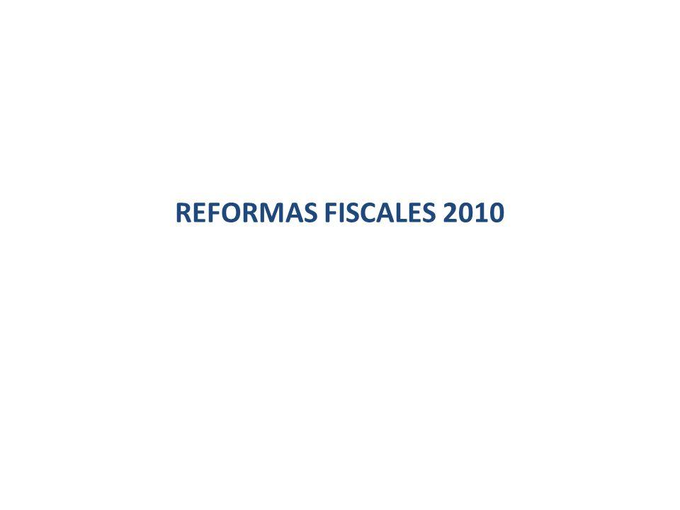 REFORMAS FISCALES 2010