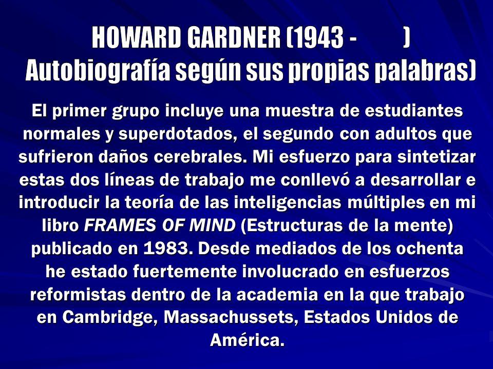 En 1986 empecé a enseñar en el Colegio de Educación de Posgrados de Harvard mientras continuaba mi trabajo con el Proyecto Cero, un grupo de investigación de cognición humana que mantiene un especial enfoque en las artes.