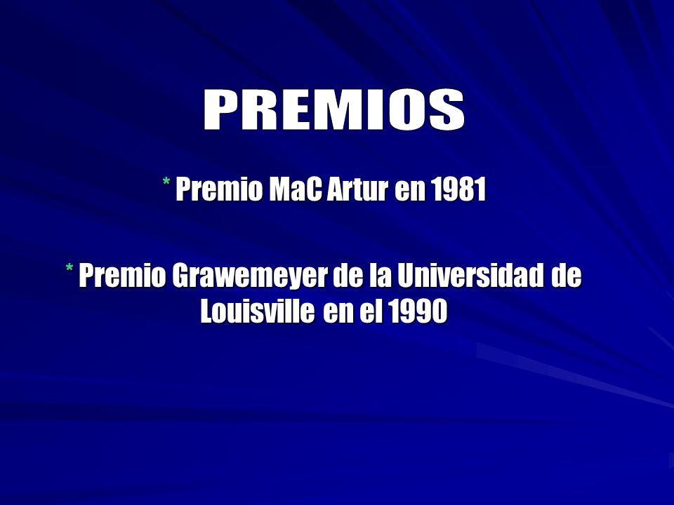 * Premio MaC Artur en 1981 * Premio Grawemeyer de la Universidad de Louisville en el 1990