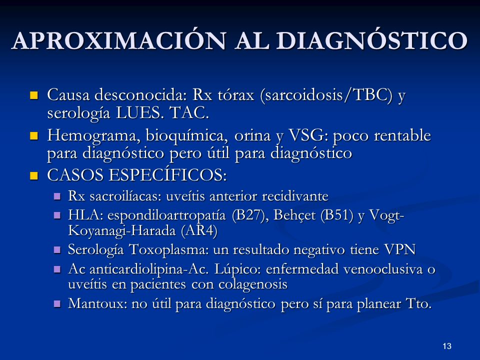 13 APROXIMACIÓN AL DIAGNÓSTICO Causa desconocida: Rx tórax (sarcoidosis/TBC) y serología LUES. TAC. Causa desconocida: Rx tórax (sarcoidosis/TBC) y se