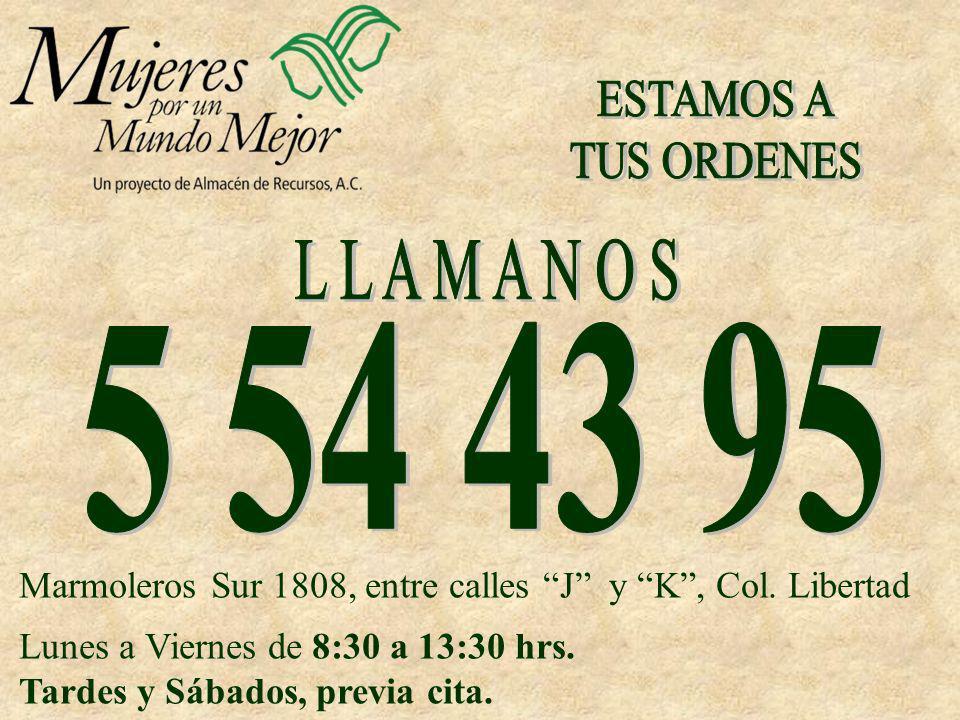 Marmoleros Sur 1808, entre calles J y K, Col. Libertad Lunes a Viernes de 8:30 a 13:30 hrs. Tardes y Sábados, previa cita.