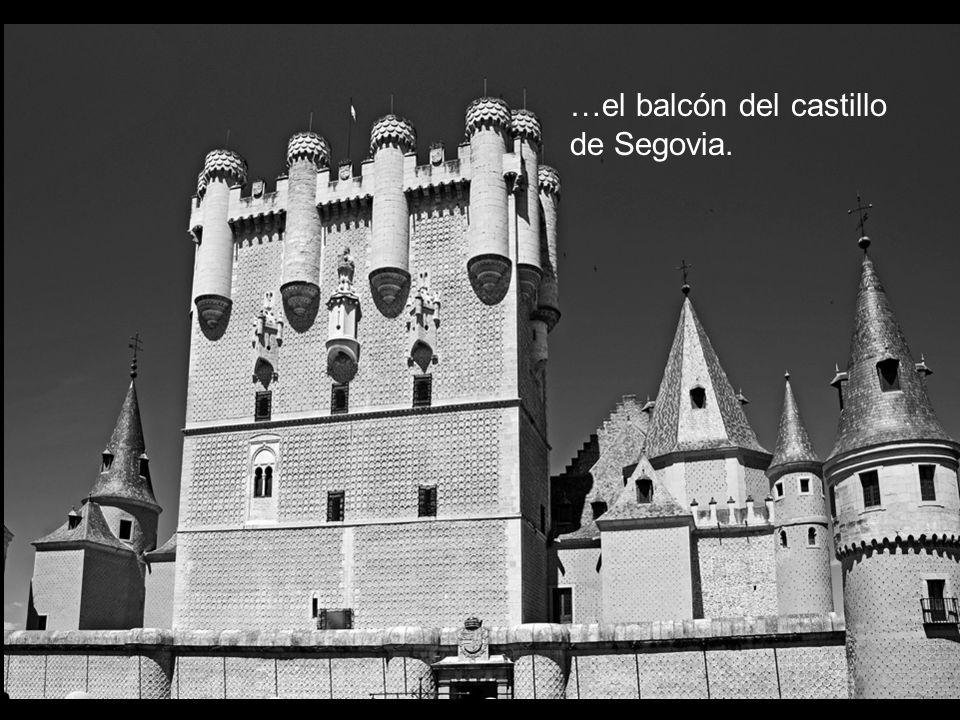 …el balcón del castillo de Segovia.