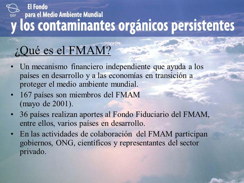 ¿Qué es el FMAM? Un mecanismo financiero independiente que ayuda a los países en desarrollo y a las economías en transición a proteger el medio ambien
