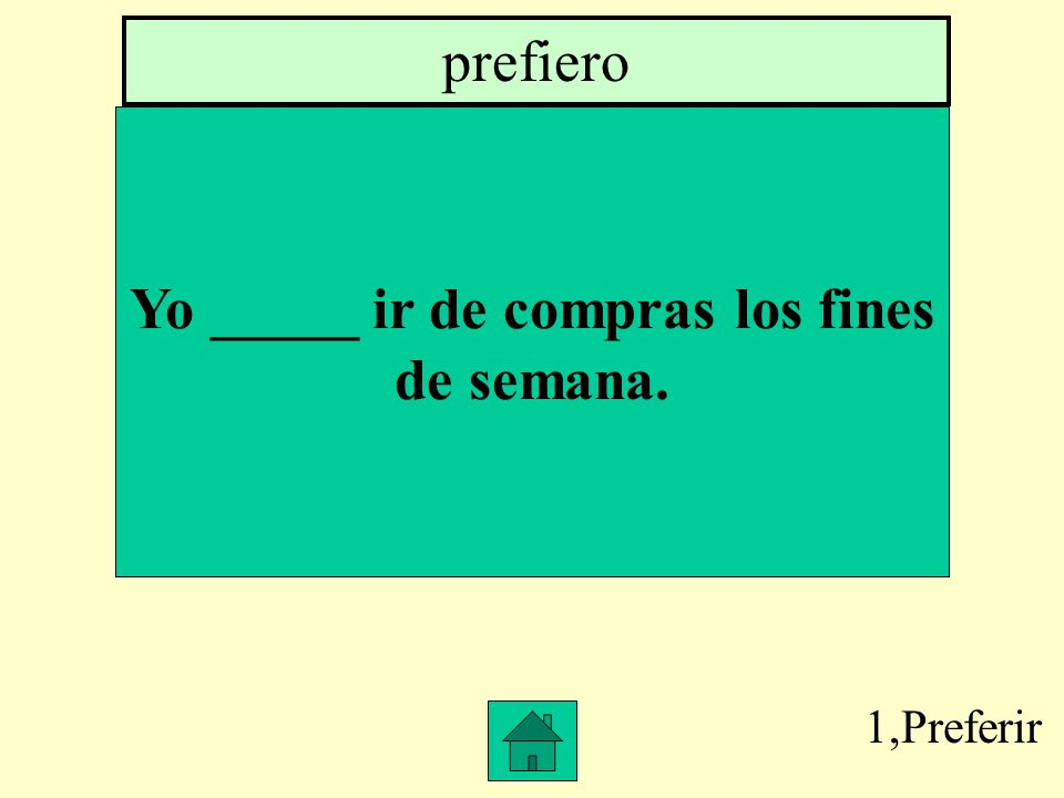 1,Querer Yo _____ taco bell. quiero