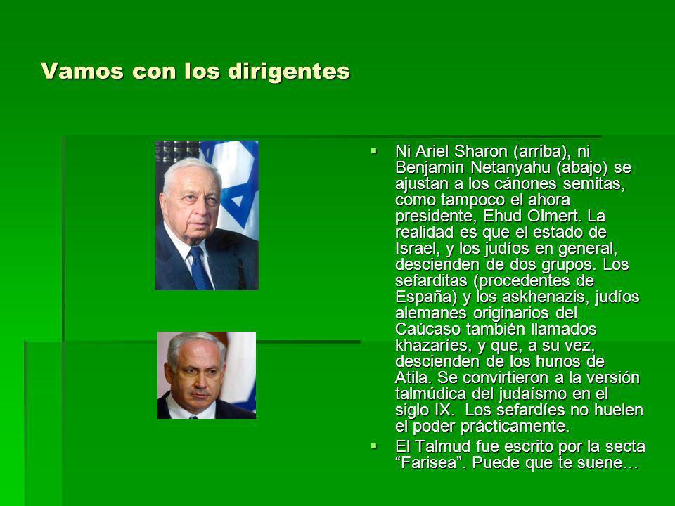 Vamos con los dirigentes Ni Ariel Sharon (arriba), ni Benjamin Netanyahu (abajo) se ajustan a los cánones semitas, como tampoco el ahora presidente, E