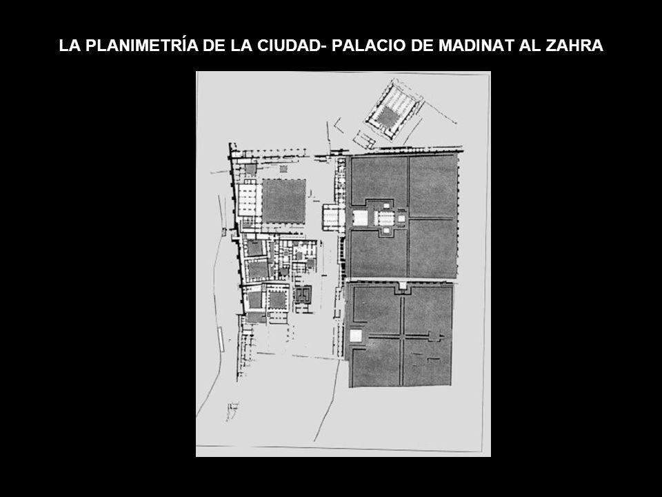 LA PLANIMETRÍA DE LA CIUDAD- PALACIO DE MADINAT AL ZAHRA