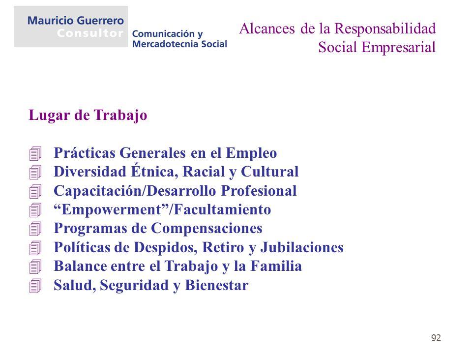 92 Lugar de Trabajo 4Prácticas Generales en el Empleo 4Diversidad Étnica, Racial y Cultural 4Capacitación/Desarrollo Profesional 4Empowerment/Facultam