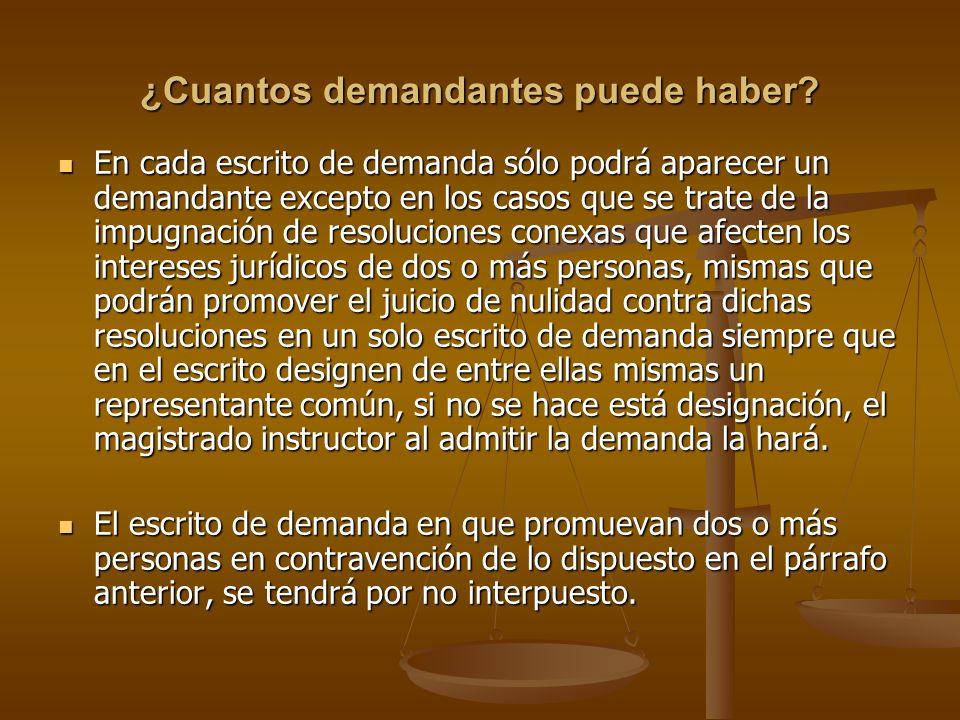 ¿Cuantos demandantes puede haber? En cada escrito de demanda sólo podrá aparecer un demandante excepto en los casos que se trate de la impugnación de