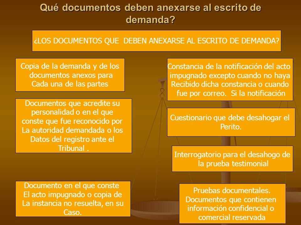 Qué documentos deben anexarse al escrito de demanda? ¿LOS DOCUMENTOS QUE DEBEN ANEXARSE AL ESCRITO DE DEMANDA? Copia de la demanda y de los documentos