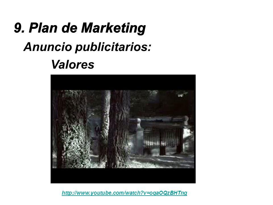 Anuncio publicitarios: Valores http://www.youtube.com/watch?v=oqaOQzBHTng