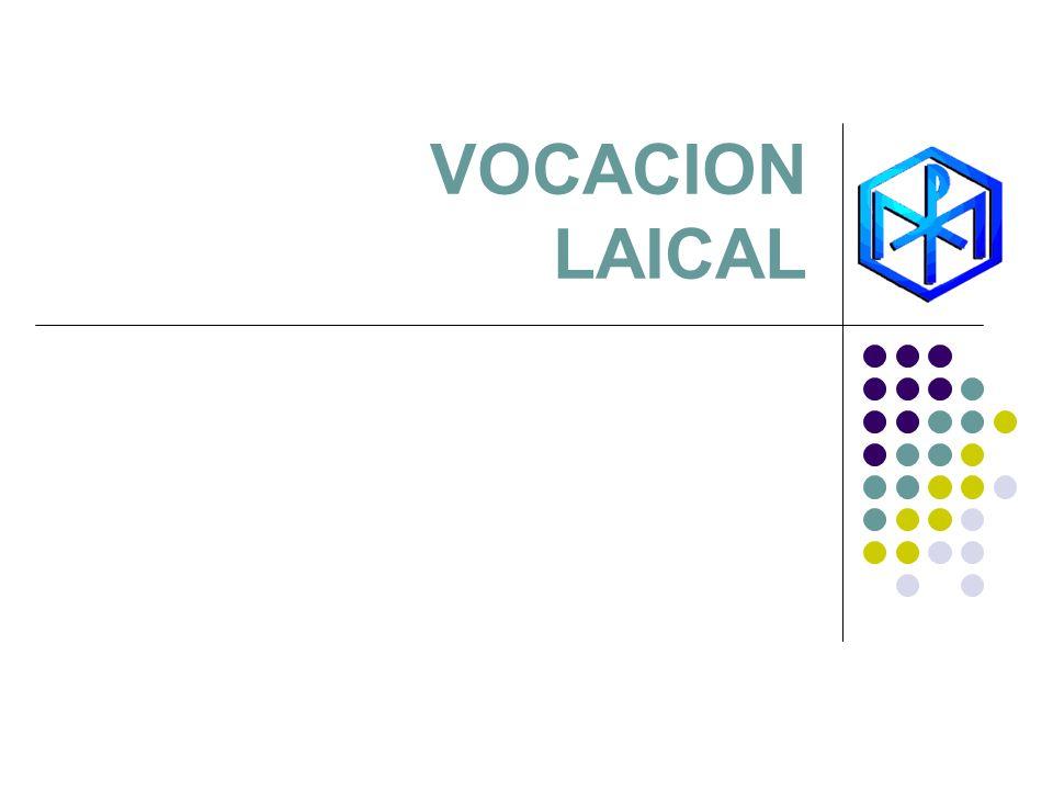 VOCACION LAICAL
