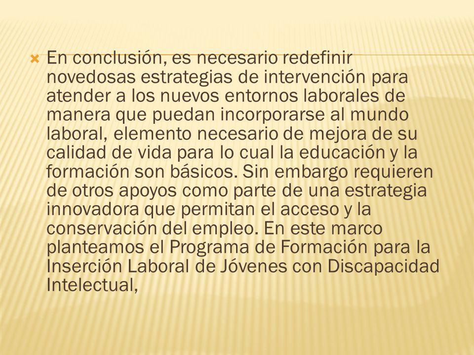 AGORA PERU POETA ASOCIACIONES DE PERSONAS CON DISCAPACIDAD PROGRAMA ESPECIAL DE COLOCACIÓN LABORAL PARA PERSONAS CON DISCAPACIDAD INTELECTUAL.