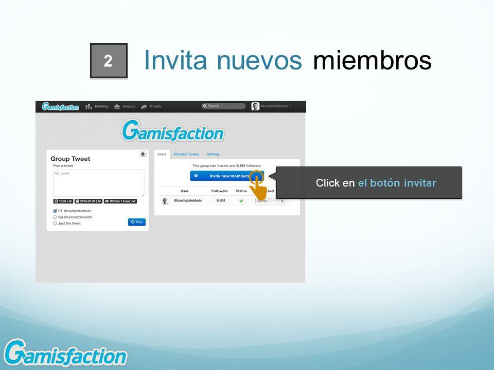 Invita nuevos miembros Click en el botón invitar 2