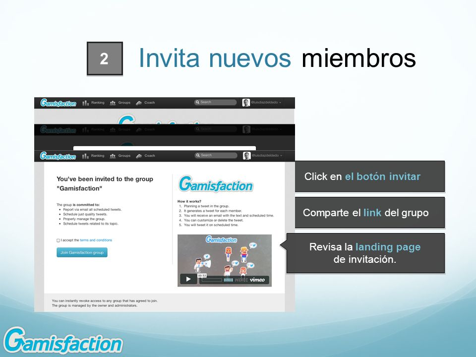 Click en el botón invitar Comparte el link del grupo Revisa la landing page de invitación. 2 Invita nuevos miembros