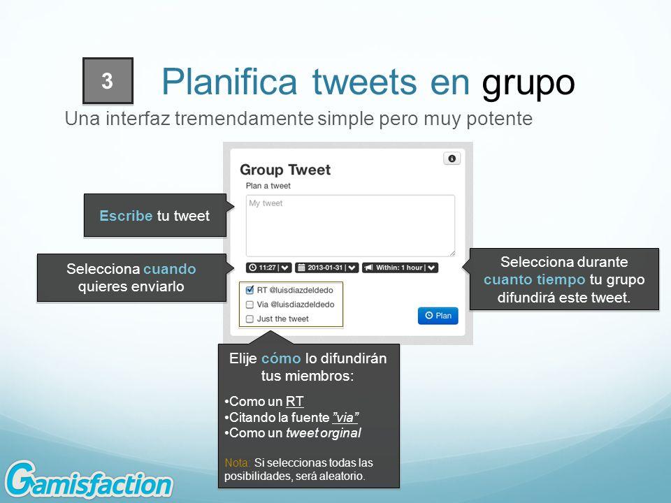 Elije cómo lo difundirán tus miembros: Como un RT Citando la fuente via Como un tweet orginal Nota: Si seleccionas todas las posibilidades, será aleat