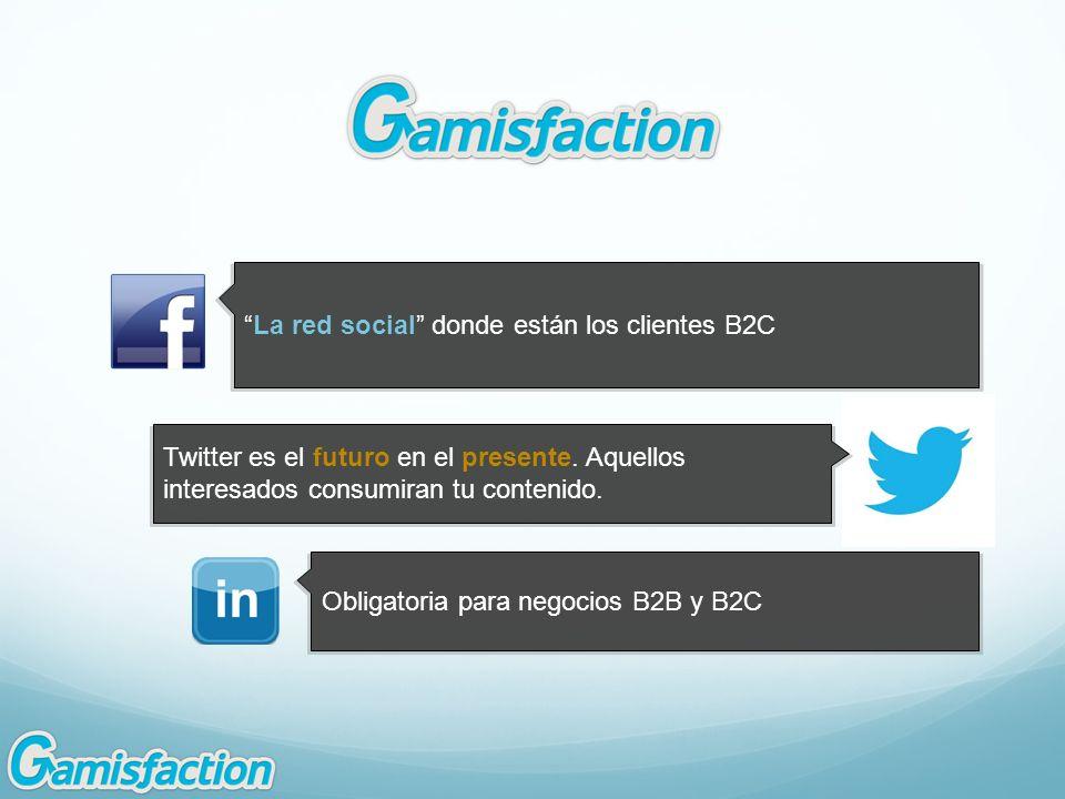 La red social donde están los clientes B2C Twitter es el futuro en el presente. Aquellos interesados consumiran tu contenido. Obligatoria para negocio