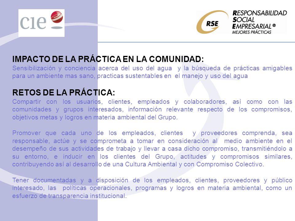 IMPACTO DE LA PRÁCTICA EN LA COMUNIDAD: Sensibilización y conciencia acerca del uso del agua y la búsqueda de prácticas amigables para un ambiente mas