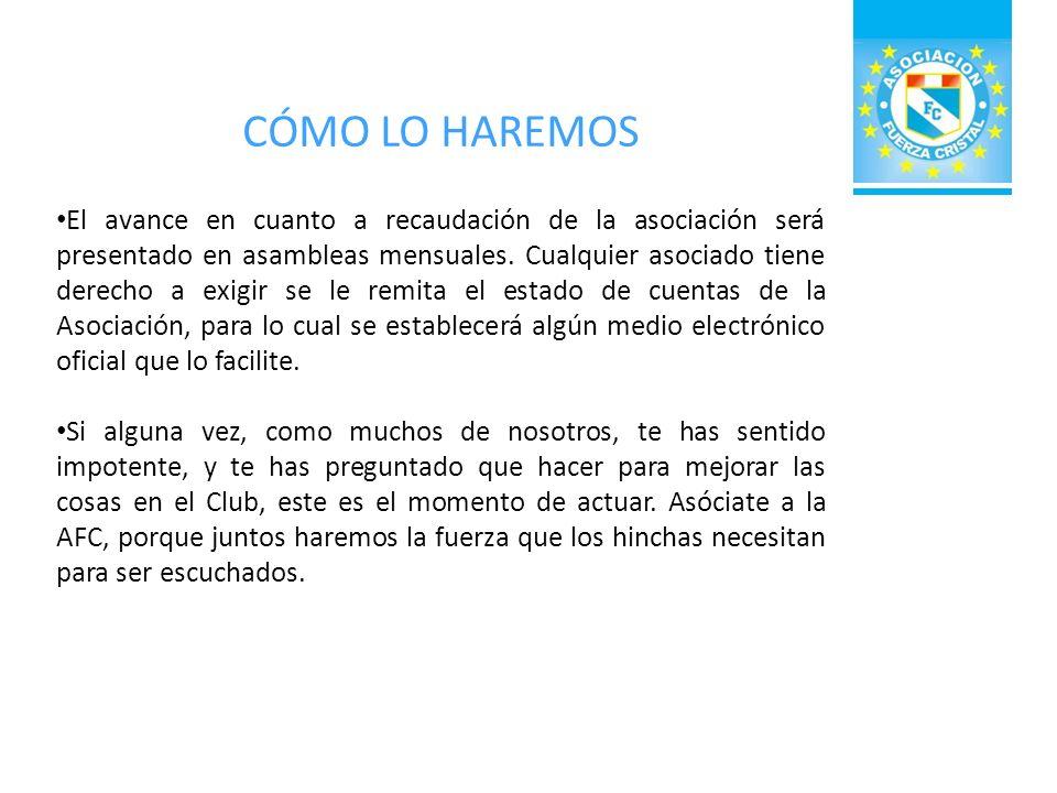 REQUISITOS PARA SER SOCIOS Ser presentado por dos asociados que avalen la inscripción y certifiquen el amor incondicional hacia el Sporting Cristal.