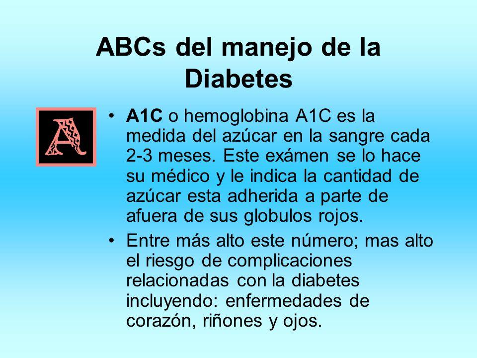 A1C o hemoglobina A1C es la medida del azúcar en la sangre cada 2-3 meses. Este exámen se lo hace su médico y le indica la cantidad de azúcar esta adh