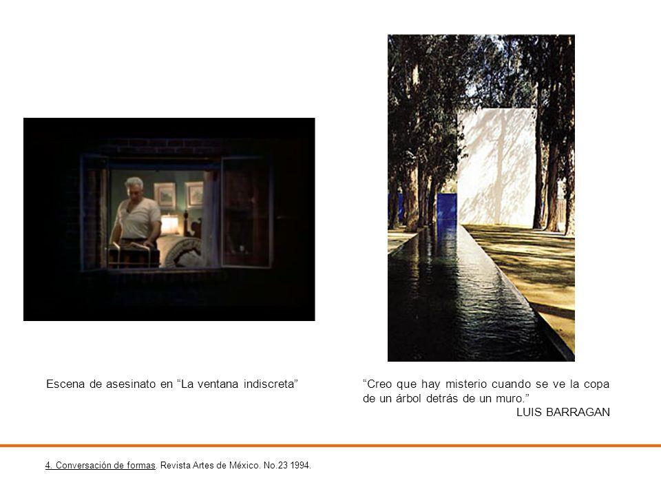 4. Conversación de formas. Revista Artes de México. No.23 1994. Creo que hay misterio cuando se ve la copa de un árbol detrás de un muro. LUIS BARRAGA