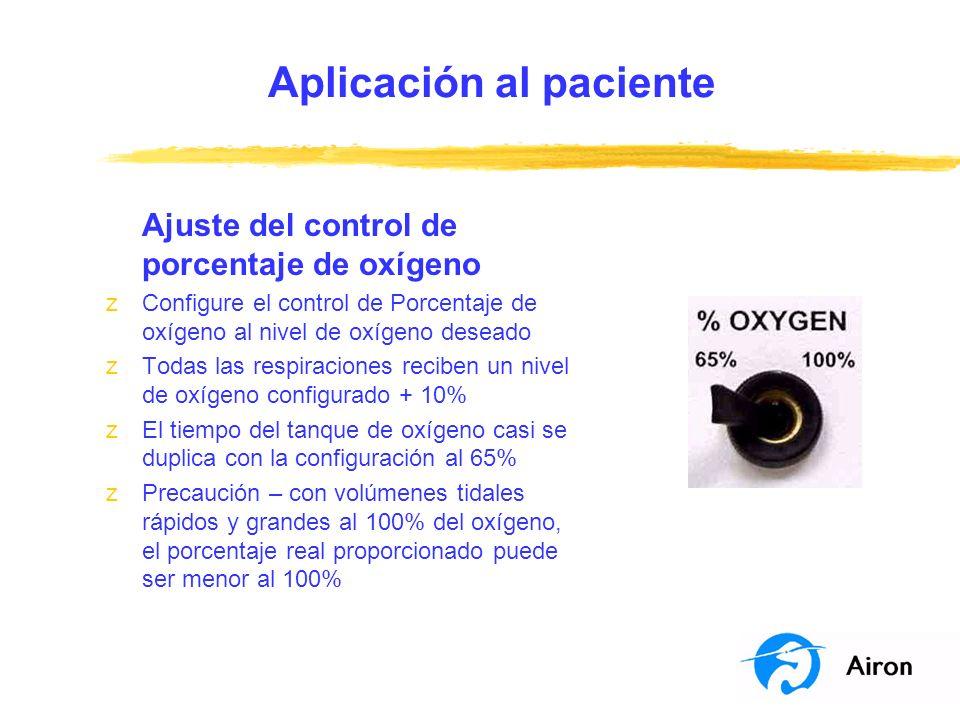 Aplicación al paciente Ajuste del control de porcentaje de oxígeno zConfigure el control de Porcentaje de oxígeno al nivel de oxígeno deseado zTodas l