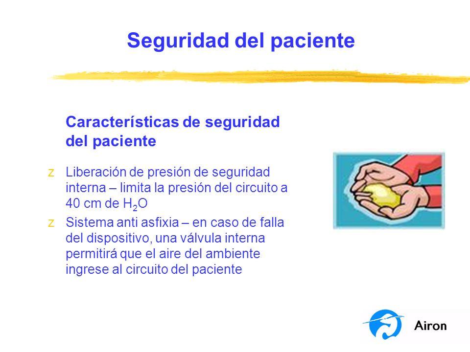 Seguridad del paciente Características de seguridad del paciente zLiberación de presión de seguridad interna – limita la presión del circuito a 40 cm
