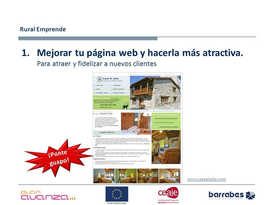 Rural Emprende 1.Mejorar tu página web y hacerla más atractiva.