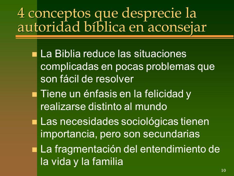 10 4 conceptos que desprecie la autoridad bíblica en aconsejar n La Biblia reduce las situaciones complicadas en pocas problemas que son fácil de reso