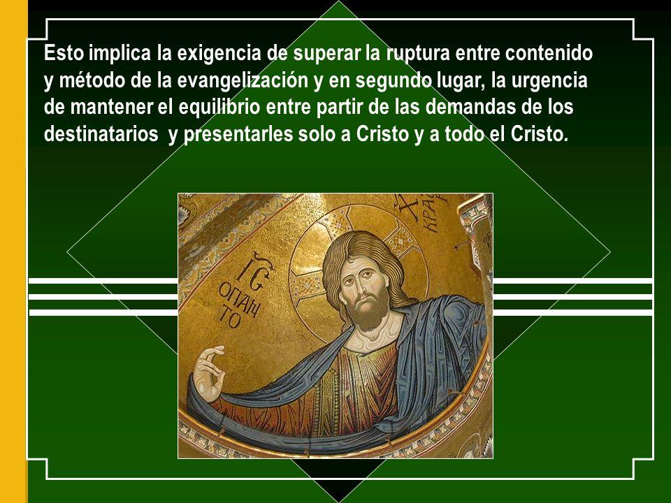 La fuente de toda obra de evangelización está en el encuentro personal con Cristo.