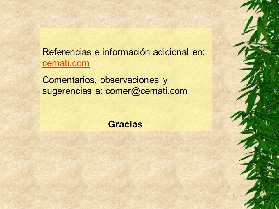 17 Referencias e información adicional en: cemati.com cemati.com Comentarios, observaciones y sugerencias a: comer@cemati.com Gracias