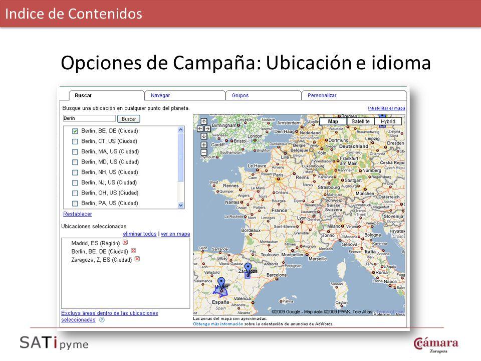 Opciones de Campaña: Ubicación e idioma Indice de Contenidos