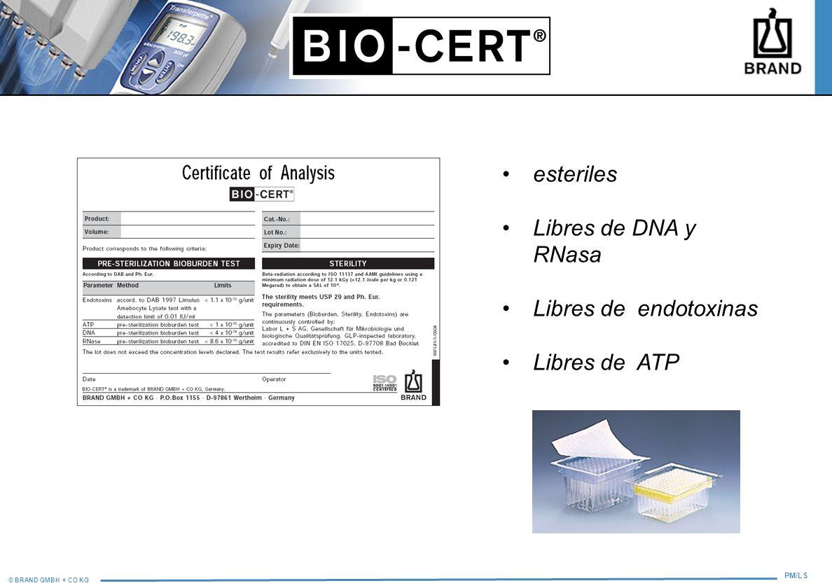 © BRAND GMBH + CO KG PM/LS esteriles Libres de DNA y RNasa Libres de endotoxinas Libres de ATP