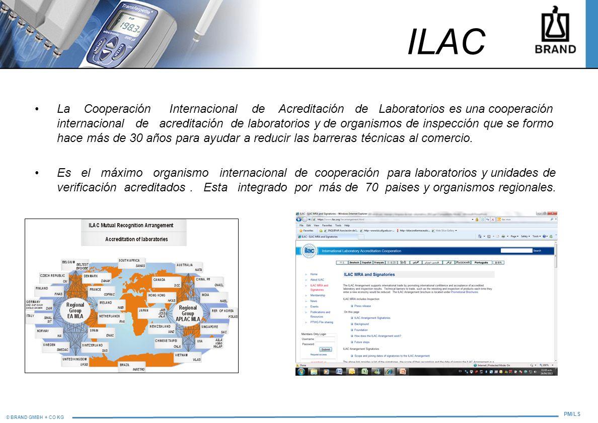 © BRAND GMBH + CO KG PM/LS ILAC La Cooperación Internacional de Acreditación de Laboratorios es una cooperación internacional de acreditación de labor