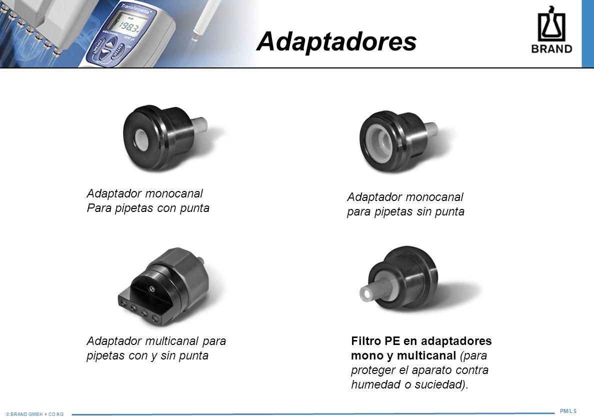 © BRAND GMBH + CO KG PM/LS Adaptadores Adaptador monocanal Para pipetas con punta Adaptador monocanal para pipetas sin punta Adaptador multicanal para