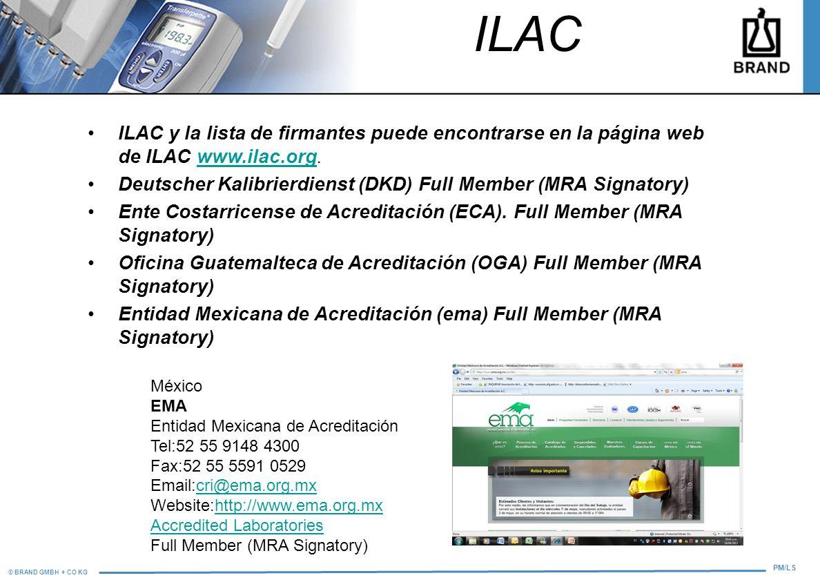 © BRAND GMBH + CO KG PM/LS ILAC ILAC y la lista de firmantes puede encontrarse en la página web de ILAC www.ilac.org.www.ilac.org Deutscher Kalibrierd