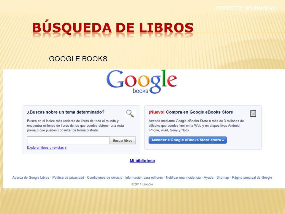 PROYECTO INFORMATIVO GOOGLE BOOKS