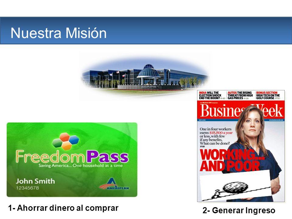 2- Generar Ingreso The Company Nuestra Misión 1- Ahorrar dinero al comprar