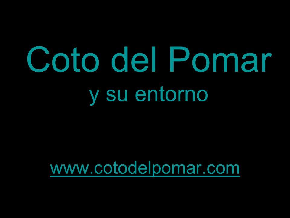 Coto del Pomar y su entorno www.cotodelpomar.com