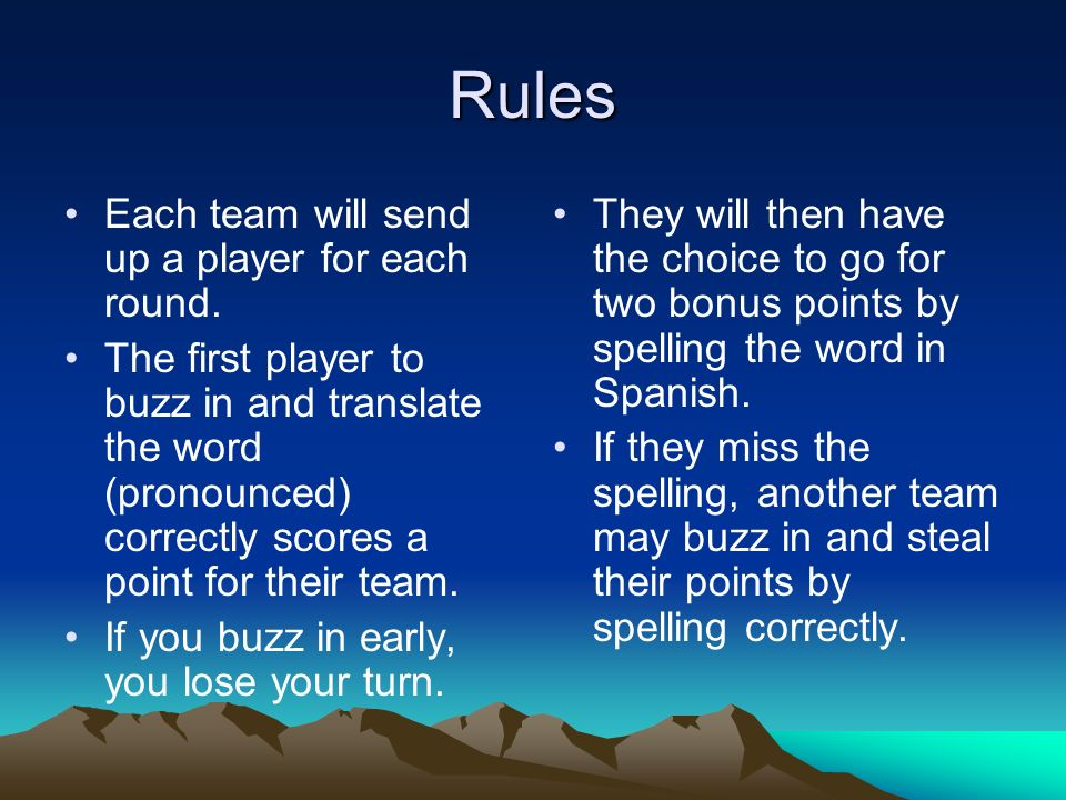 Rules Each team will send up a player for each round.