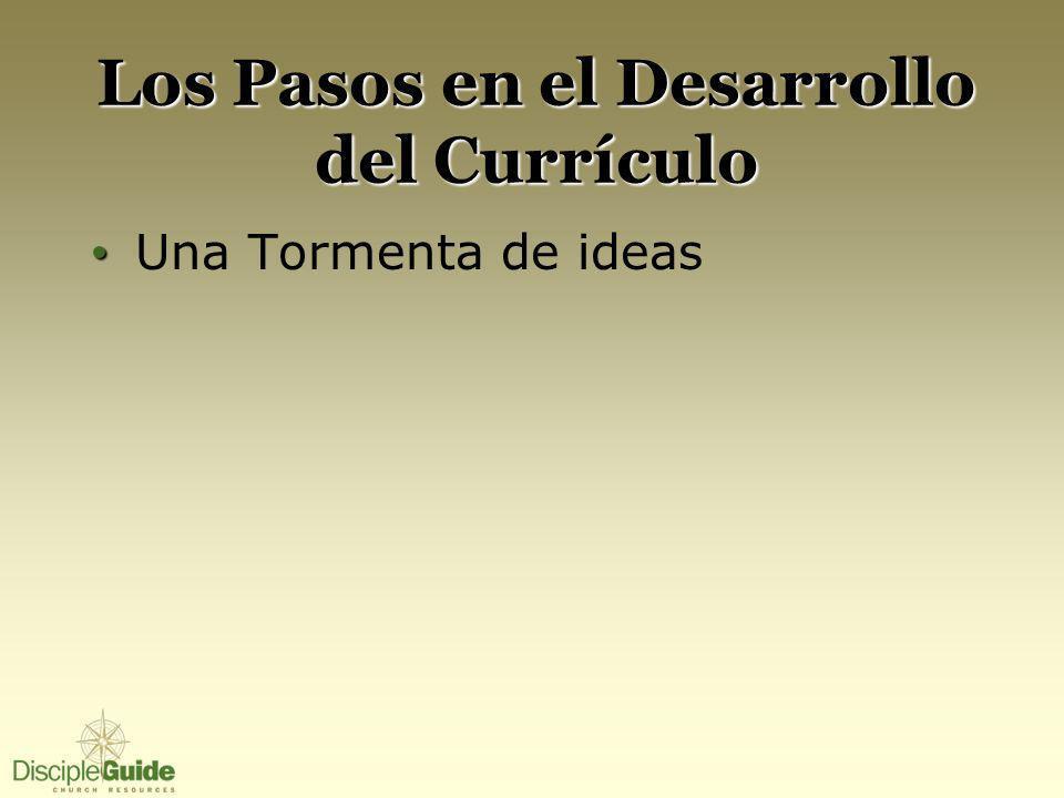 Los Pasos en el Desarrollo del Currículo Una Tormenta de ideas