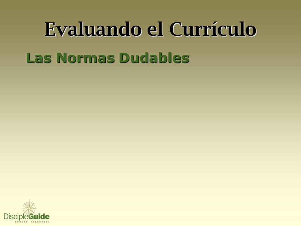 Evaluando el Currículo Las Normas Dudables