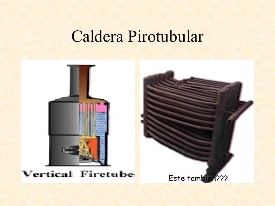 Caldera Pirotubular Este tambien???