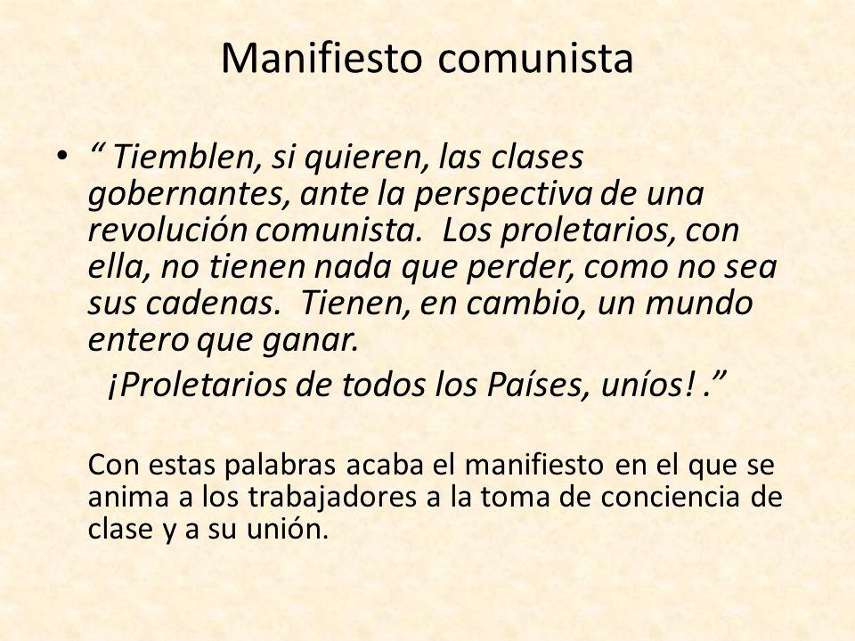 DICTADURA DEL PROLETARIADO Una vez hecha la revolución, el proletariado se hará con el poder del Estado.