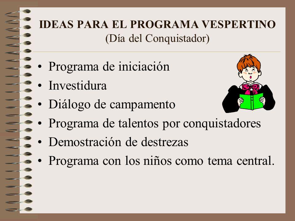 DETALLES PARA EL DÍA DEL CONQUISTADOR Entrada Ofrenda Informe Tema especial Conclusión Invitación