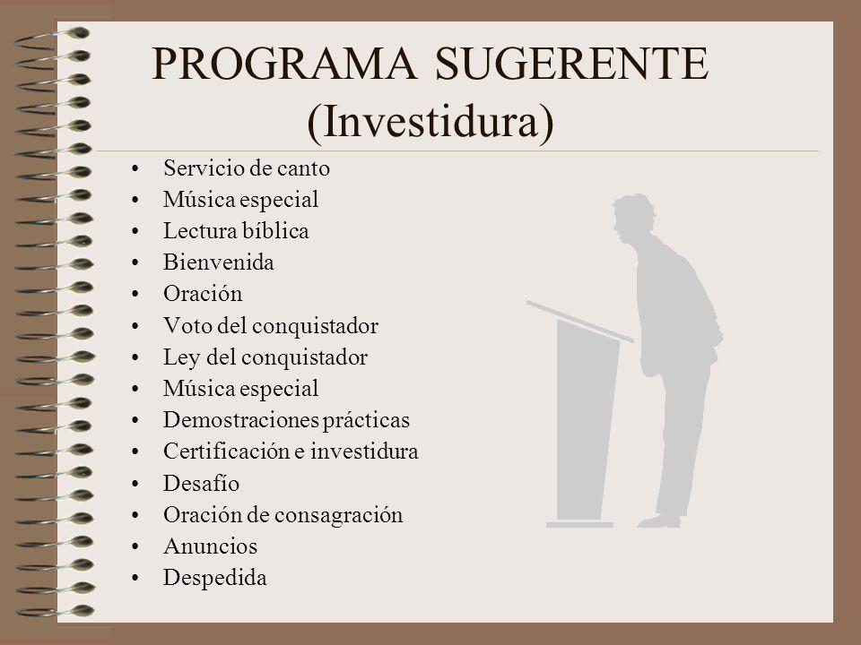 RESPONSABILIDAD DEL DIRECTOR (Invest) Determinar la fecha Involucrar a directiva y conquistadores Ordenar materiales Promover el plan con los padres M