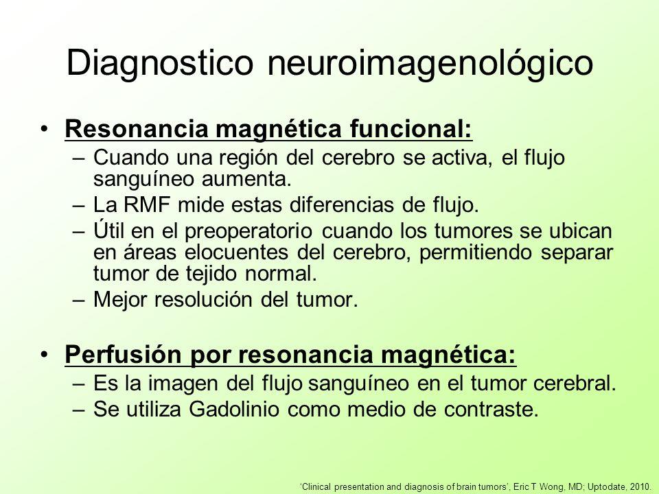Diagnostico neuroimagenológico Resonancia magnética funcional: –Cuando una región del cerebro se activa, el flujo sanguíneo aumenta. –La RMF mide esta