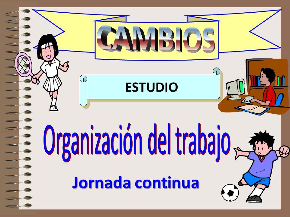CAMBIOS estudio1 ESTUDIO Jornada continua