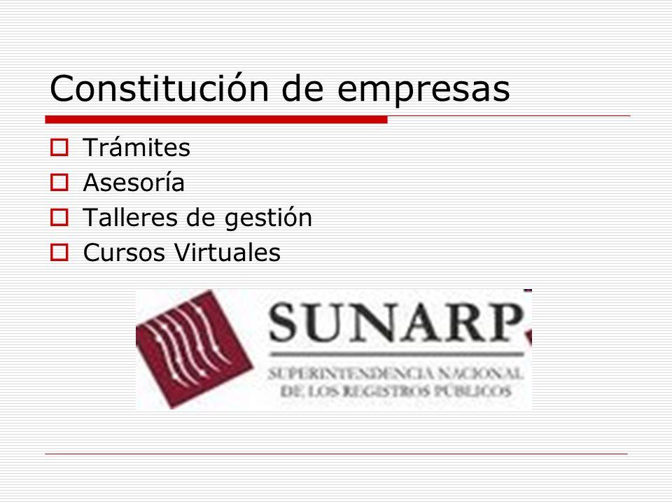 Constitución de empresas Trámites Asesoría Talleres de gestión Cursos Virtuales