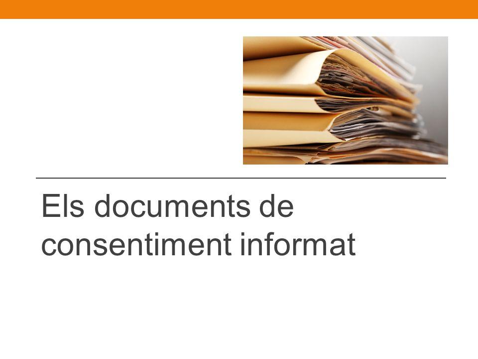Els documents de consentiment informat