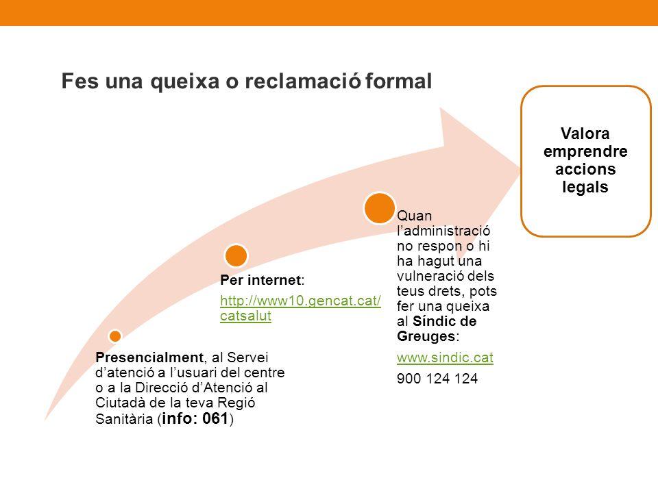 Presencialment, al Servei datenció a lusuari del centre o a la Direcció dAtenció al Ciutadà de la teva Regió Sanitària ( info: 061 ) Per internet: htt
